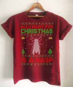 Official Funny Ugly All I Want For Christmas Is A Wasp T Shirt